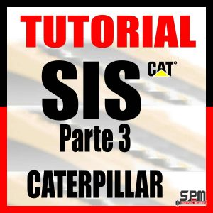 Tutorial SIS Caterpillar Capítulo 3