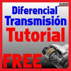 Tutorial Diferencial de la Transmisión (GRATIS)